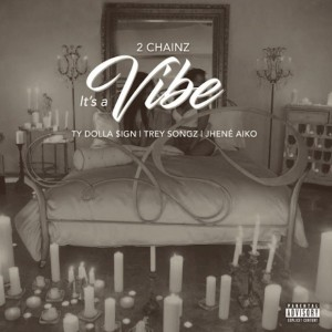 2-Chainz-Its-A-Vibe-1488992009-compressed