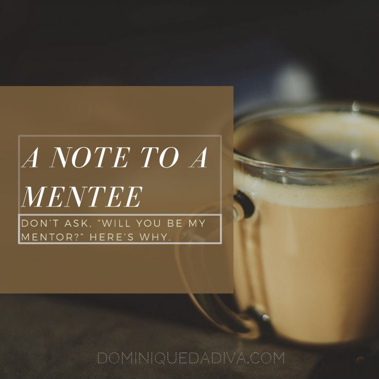 A Vital Note To A Mentee